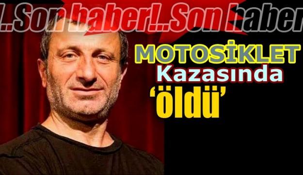 Karadenizli Sanatci Israfil Köse Motosiklet Kazasinda Vefat Etti